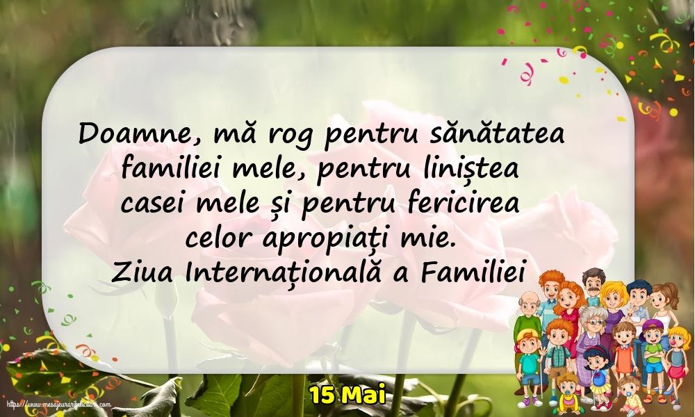 Felicitari de Ziua Familiei cu mesaje - 15 Mai - Ziua Internațională a Familiei - Rugă pentru familie