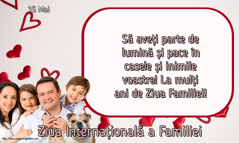 Felicitari de Ziua Familiei cu mesaje - 15 Mai - Ziua Internațională a Familiei - La mulți ani de Ziua Familiei!