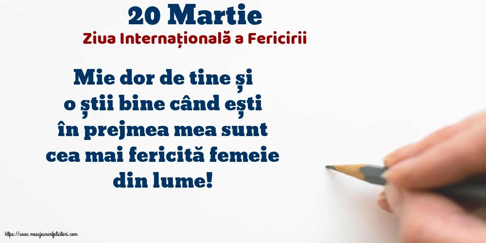 Felicitari de Ziua Fericirii - 20 Martie - Ziua Internațională a Fericirii
