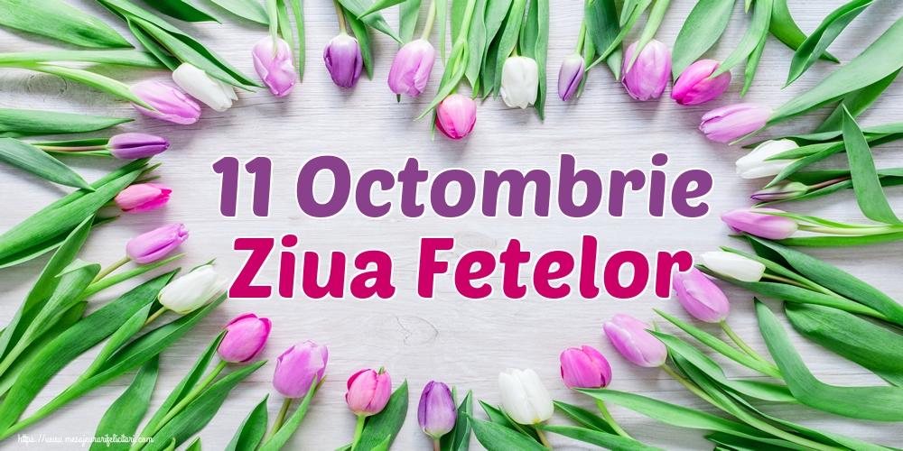 11 Octombrie Ziua Fetelor