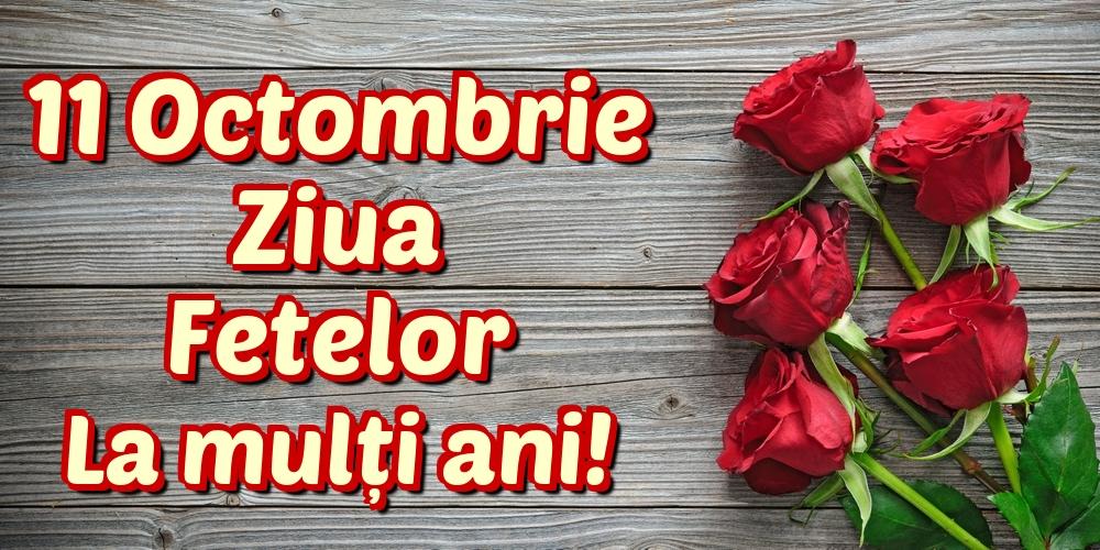 Cele mai apreciate felicitari de Ziua Fetelor - 11 Octombrie Ziua Fetelor La mulți ani!