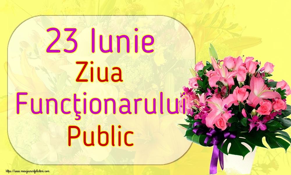 Felicitari de Ziua funcţionarului public - 23 Iunie Ziua Funcţionarului Public