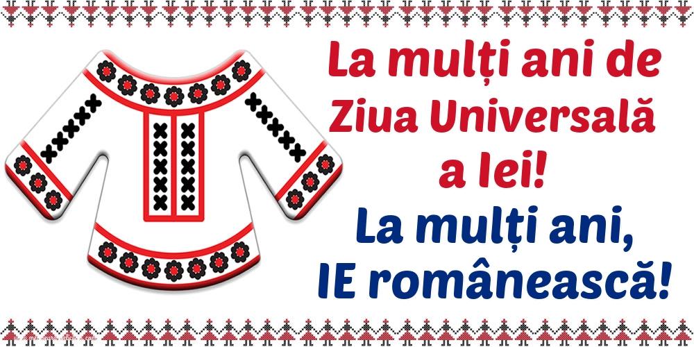 Cele mai apreciate felicitari de Ziua Universală a Iei - La multi ani de Ziua Universală a Iei! La mulți ani, IE românească!