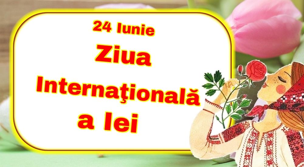 Felicitari de Ziua Universală a Iei - 24 Iunie Ziua Internaţională a Iei