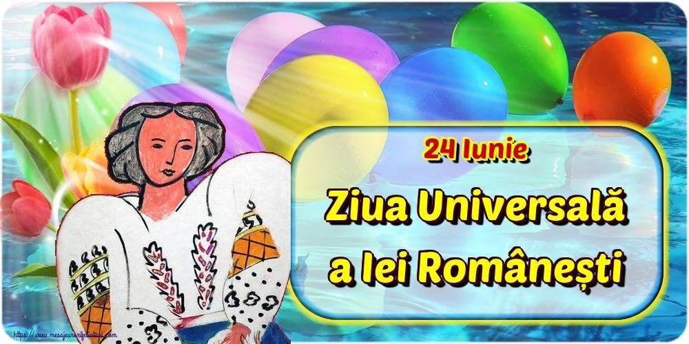 Felicitari de Ziua Universală a Iei - 24 Iunie Ziua Universală a Iei Românești
