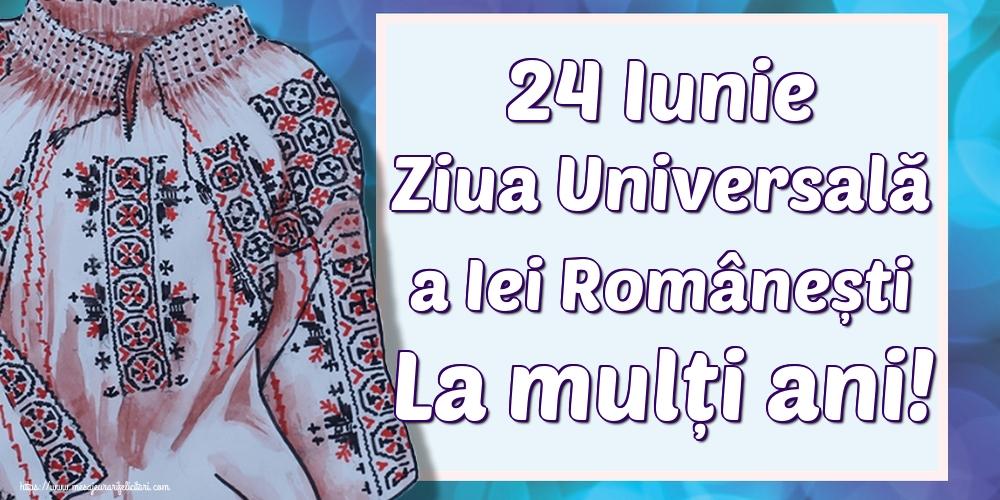 Felicitari de Ziua Universală a Iei - 24 Iunie Ziua Universală a Iei Românești La mulți ani!