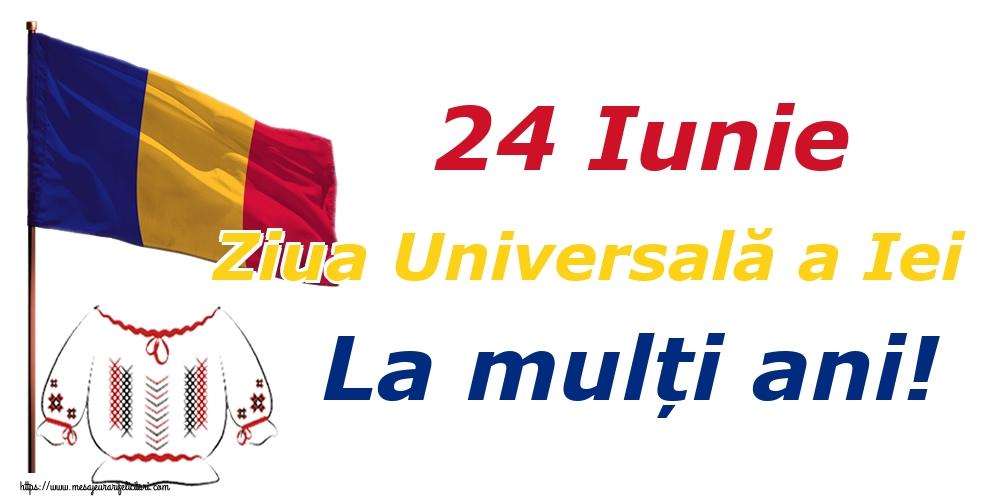 Felicitari de Ziua Universală a Iei - 24 Iunie Ziua Universală a Iei La mulți ani!