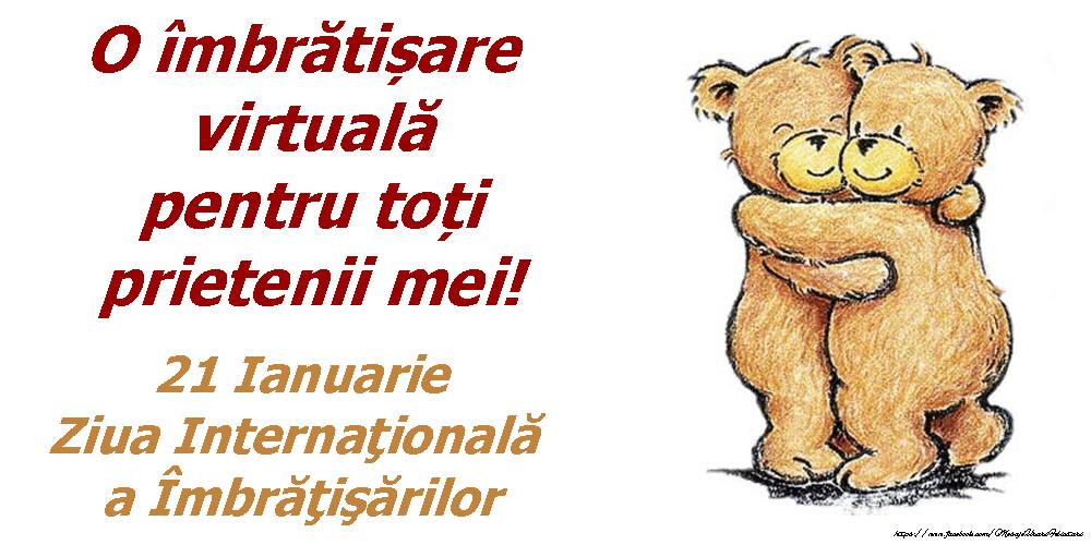 Ziua Imbratisarilor 21 Ianuarie - Ziua Internaţională a Îmbrăţişărilor