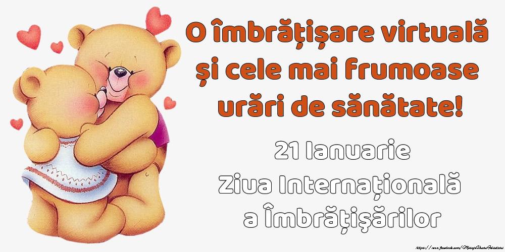 Felicitari de 21 Ianuarie - Ziua Internațională a Imbratisarilor