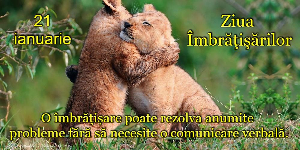 Felicitari de Ziua Imbratisarilor - La mulți ani de Ziua Internațională a Imbratisarilor!
