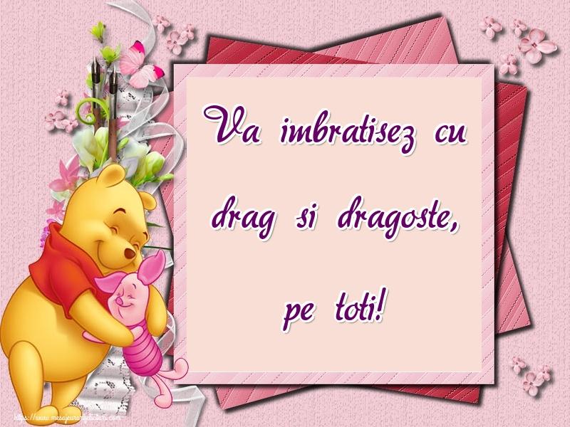 Felicitari de Ziua Imbratisarilor - Va imbratisez cu drag si dragoste, pe toti!