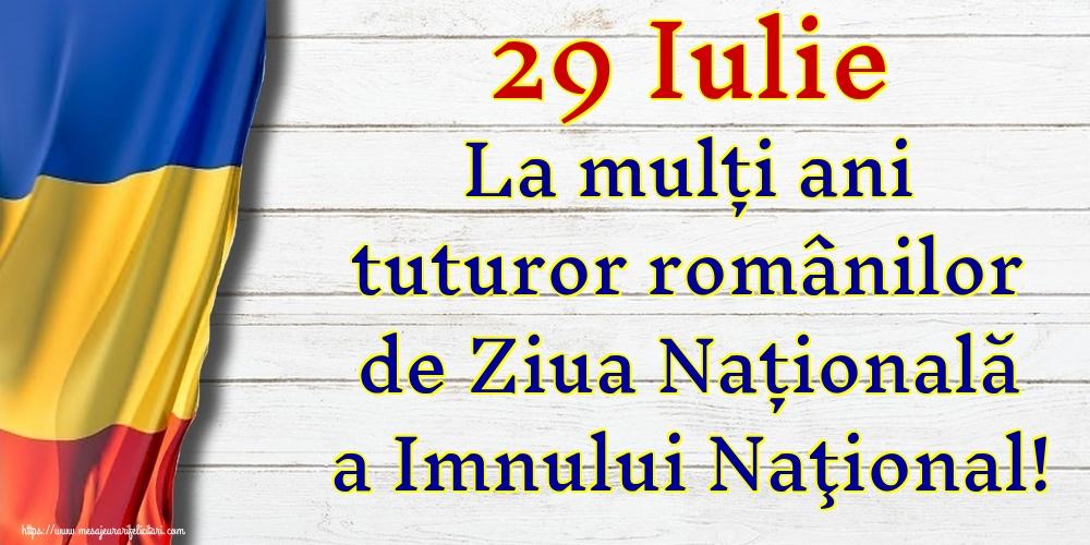 29 Iulie La mulți ani tuturor românilor de Ziua Națională a Imnului Naţional!