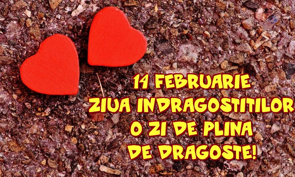 Felicitari Ziua indragostitilor - 14 Februarie Ziua Indragostitilor O zi de plina de dragoste!