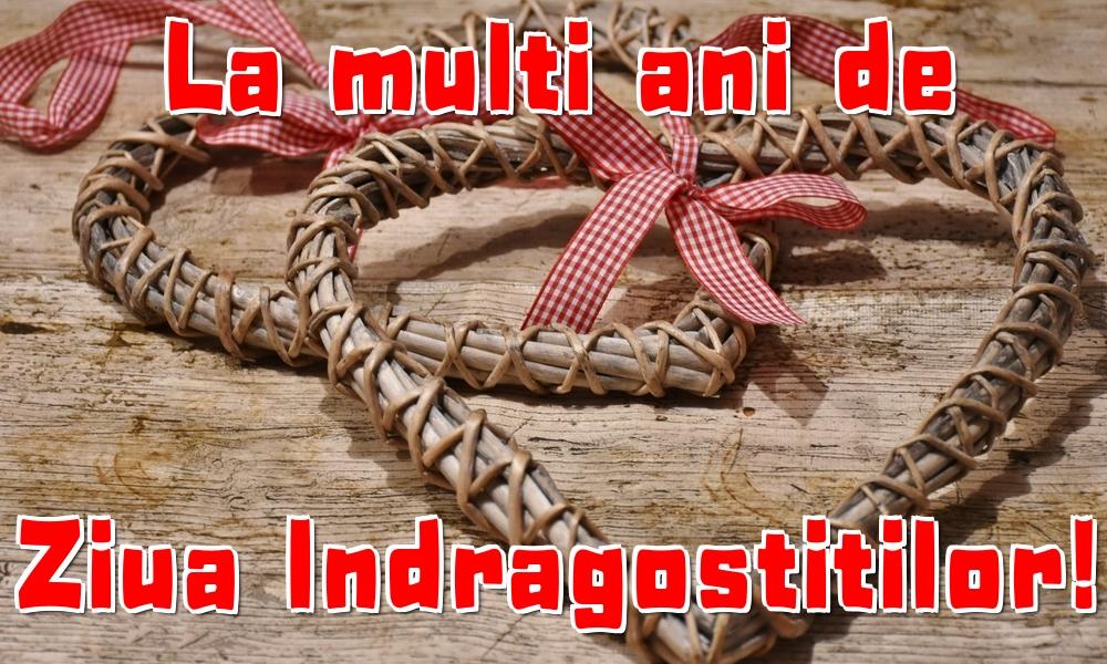Felicitari Ziua indragostitilor - La multi ani de Ziua Indragostitilor!