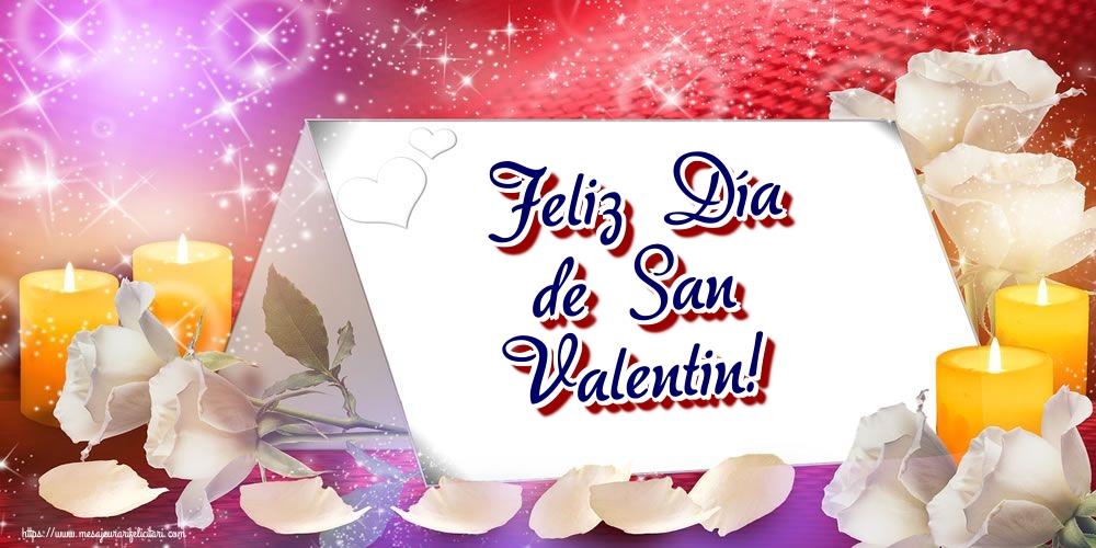 Felicitari Ziua indragostitilor in Spaniola - Feliz Día de San Valentin!