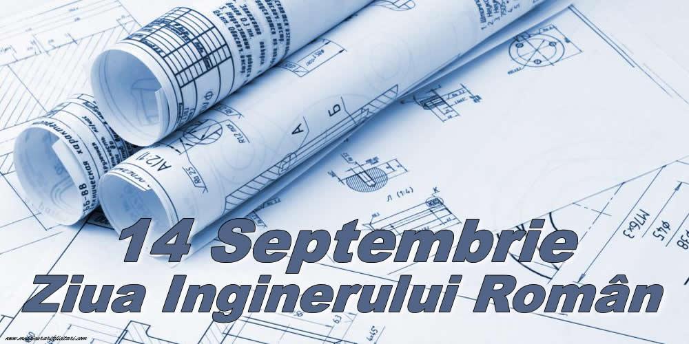 Felicitari de Ziua Inginerului - 14 Septembrie - Ziua Inginerului Român