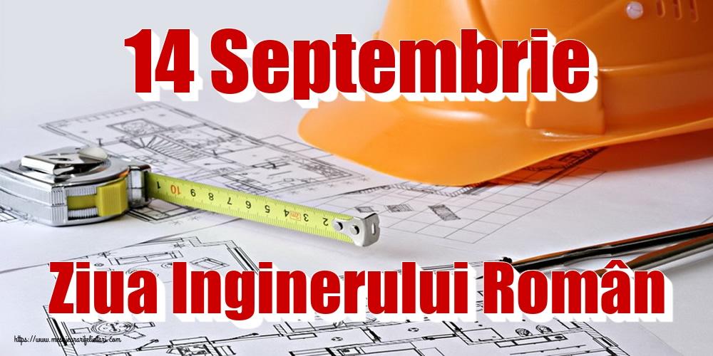 Ziua Inginerului 14 Septembrie Ziua Inginerului Român