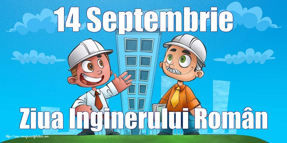 Felicitari de Ziua Inginerului - 14 Septembrie Ziua Inginerului Român