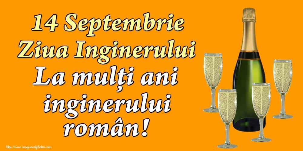 Felicitari de Ziua Inginerului - 14 Septembrie Ziua Inginerului La mulți ani inginerului român!