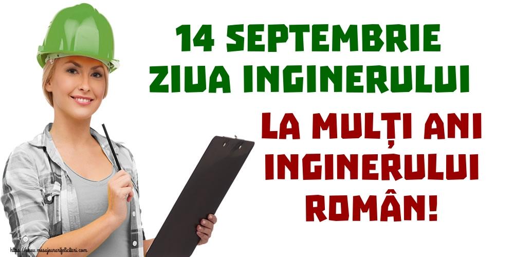 Ziua Inginerului 14 Septembrie Ziua Inginerului La mulți ani inginerului român!