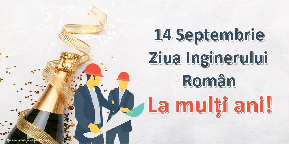 Felicitari de Ziua Inginerului - 14 Septembrie Ziua Inginerului Român La mulți ani!