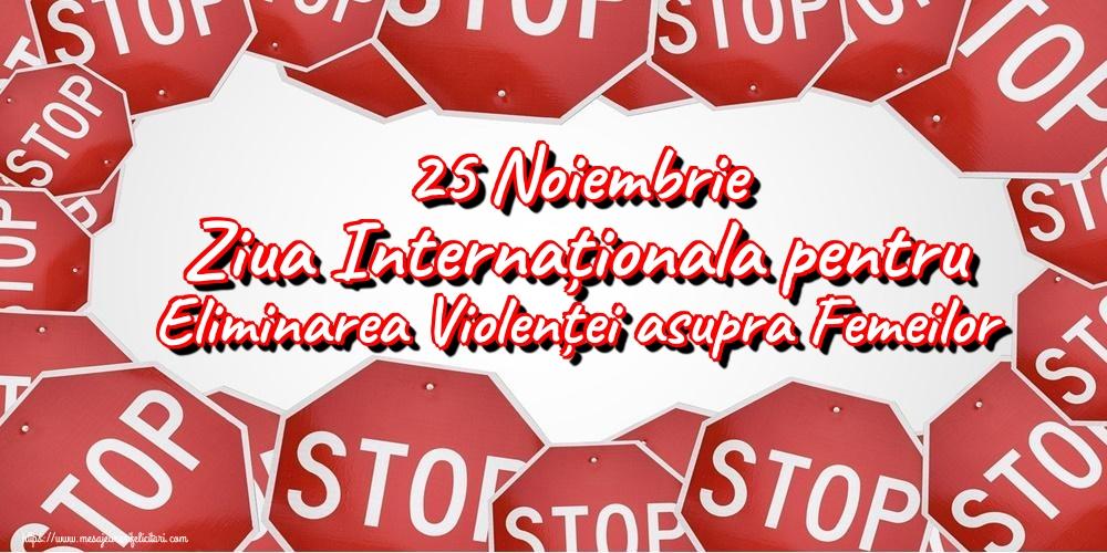 Imagini de Ziua Internațională pentru Eliminarea Violenței asupra Femeilor - 25 Noiembrie Ziua Internaționala pentru Eliminarea Violenței asupra Femeilor