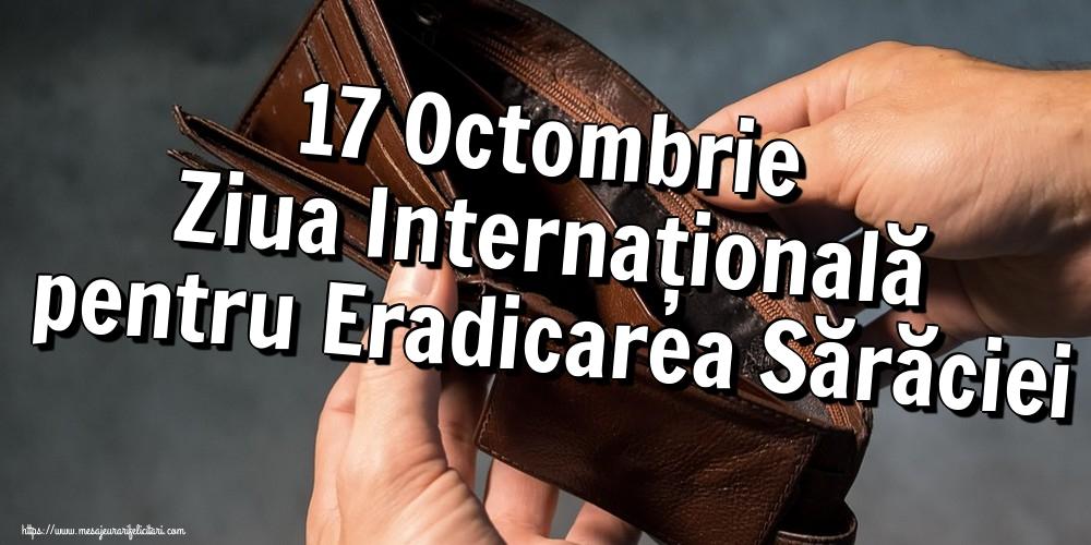 Felicitari de Ziua Internațională pentru Eradicarea Sărăciei - 17 Octombrie Ziua Internațională pentru Eradicarea Sărăciei - mesajeurarifelicitari.com