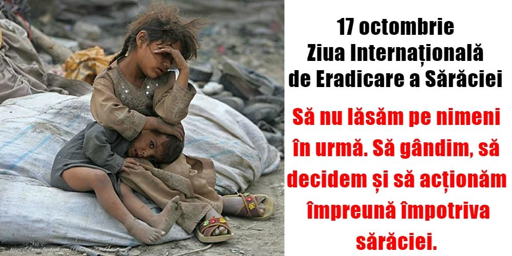 Ziua Internațională pentru Eradicarea Sărăciei 17 octombrie - Ziua Internațională de Eradicare a Sărăciei