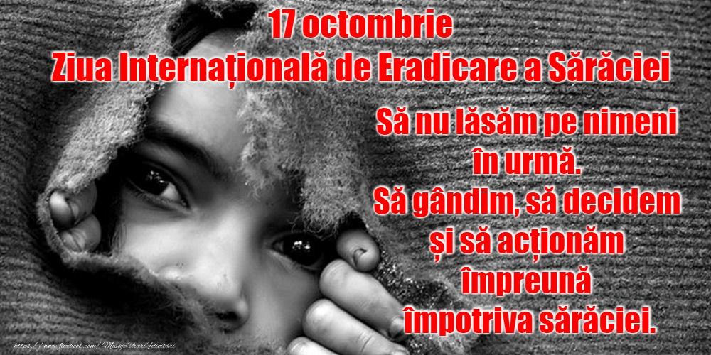 Felicitari de Ziua Internațională pentru Eradicarea Sărăciei - 17 octombrie - Ziua Internațională de Eradicare a Sărăciei