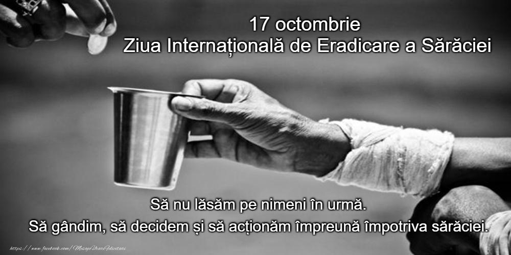 Felicitari de Ziua Internațională pentru Eradicarea Sărăciei - 17 octombrie - Ziua Internațională de Eradicare a Sărăciei - mesajeurarifelicitari.com