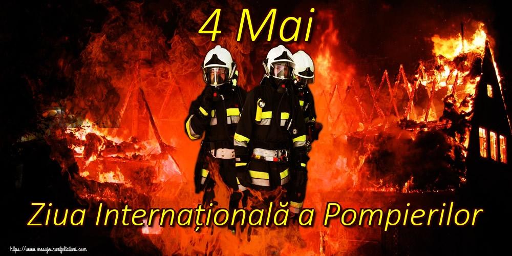 Felicitari de Ziua Internationala a Pompierilor - 4 Mai Ziua Internațională a Pompierilor