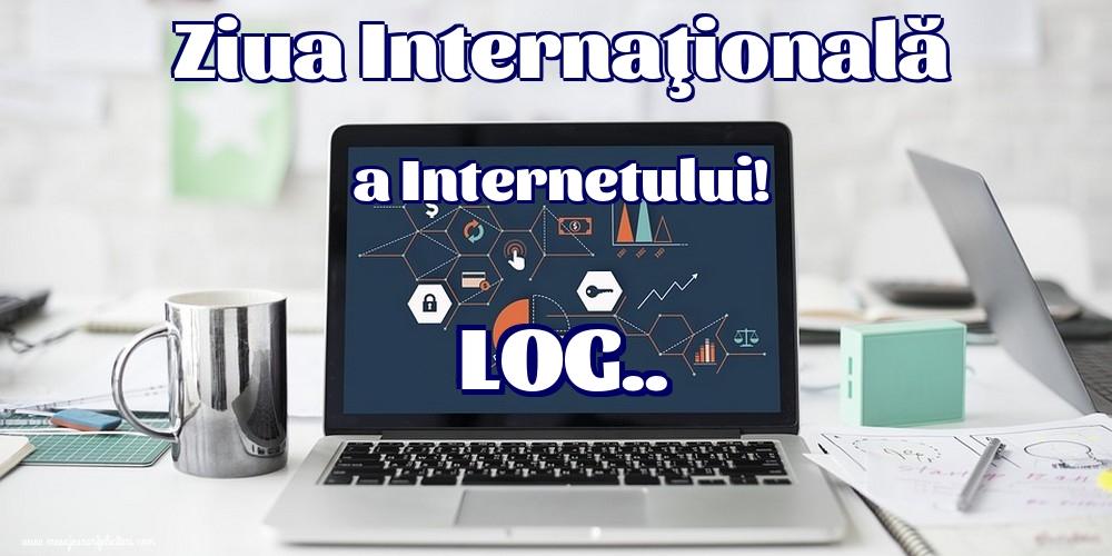 Felicitari de Ziua Internetului - Ziua Internaţională a Internetului!