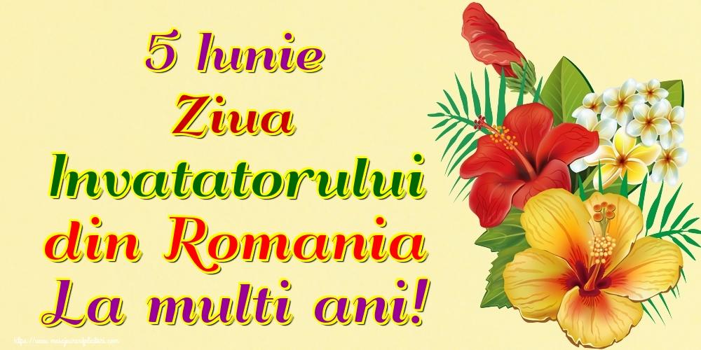 Felicitari de Ziua Învățătorului - 5 Iunie Ziua Invatatorului din Romania La multi ani!