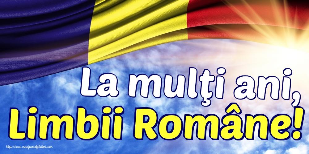 Felicitari de Ziua Limbii Române - La mulţi ani, Limbii Române!