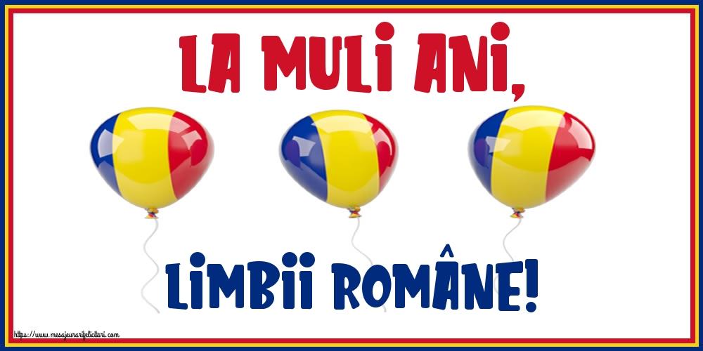 Felicitari de Ziua Limbii Române - La mulţi ani, Limbii Române! - mesajeurarifelicitari.com