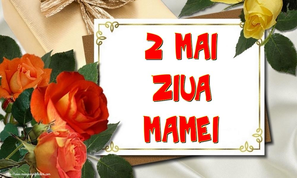 Felicitari de Ziua Mamei - 2 Mai Ziua Mamei