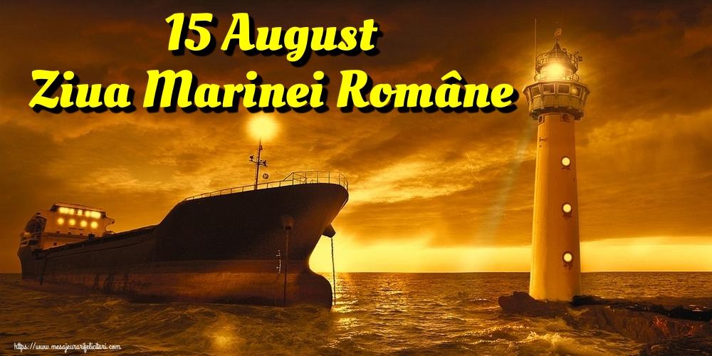 Cele mai apreciate felicitari de Ziua Marinei - 15 August Ziua Marinei Române