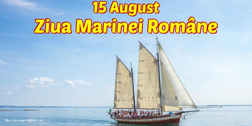 Felicitari de Ziua Marinei - 15 August Ziua Marinei Române - mesajeurarifelicitari.com