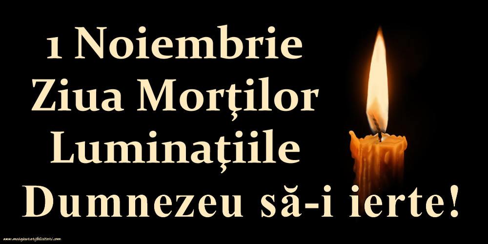 Imagini de Ziua Morţilor - 1 Noiembrie - Ziua Morților - Luminaţiile - Dumnezeu să-i ierte!