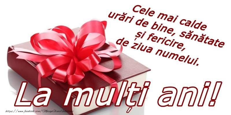Felicitari de Ziua Numelui - La multi ani de ziua numelui!