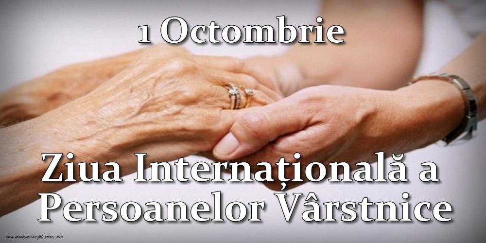 Felicitari de Ziua Pensionarului - 1 Octombrie - Ziua Internațională a Persoanelor Vârstnice