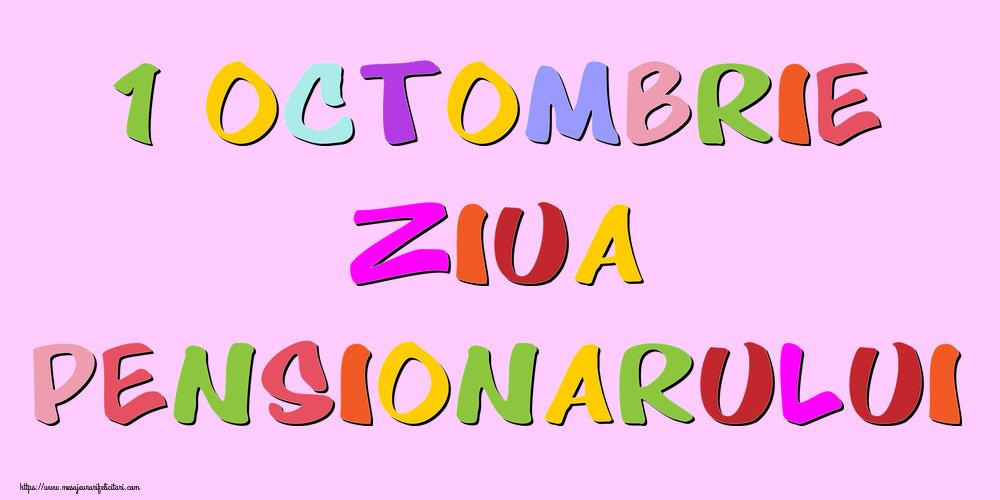 Felicitari de Ziua Pensionarului - 1 Octombrie Ziua Pensionarului