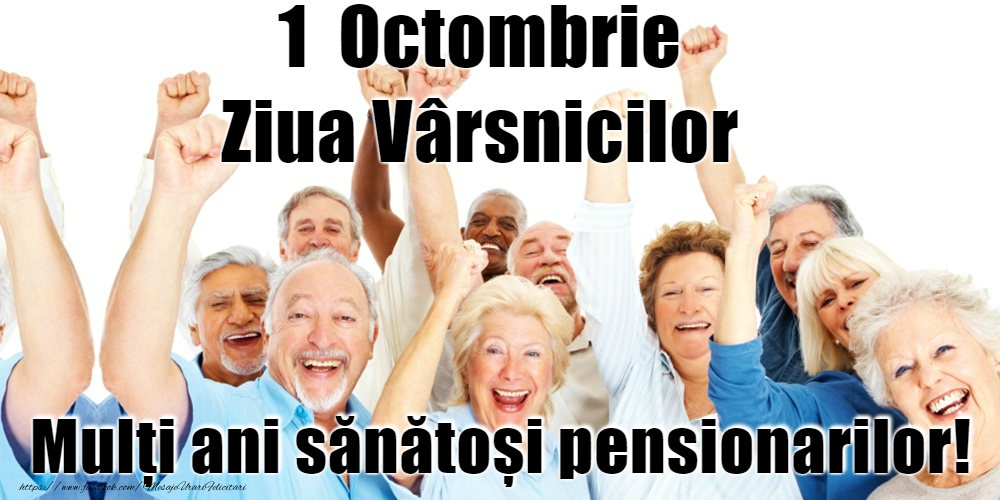 Cele mai frumoase felicitari de Ziua Pensionarului