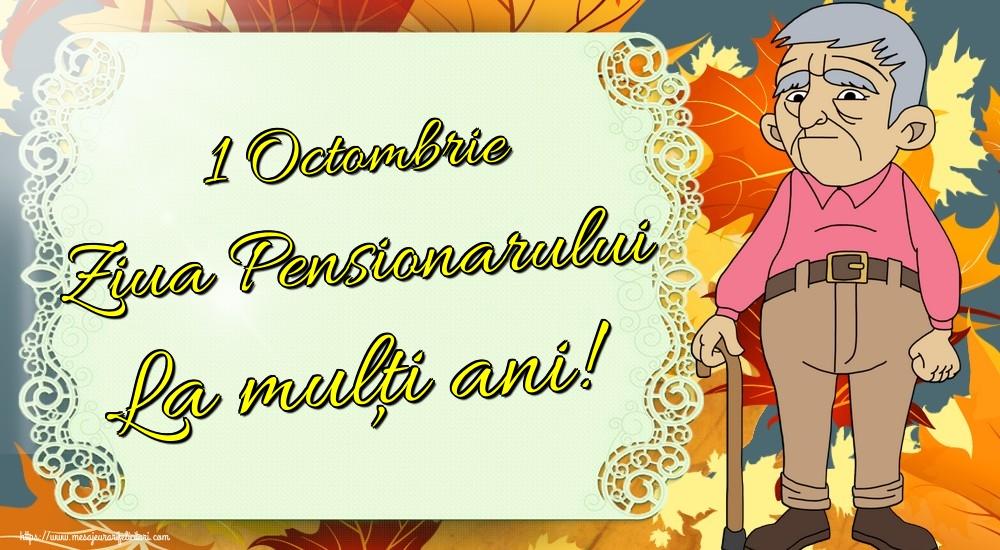 1 Octombrie Ziua Pensionarului La mulţi ani!