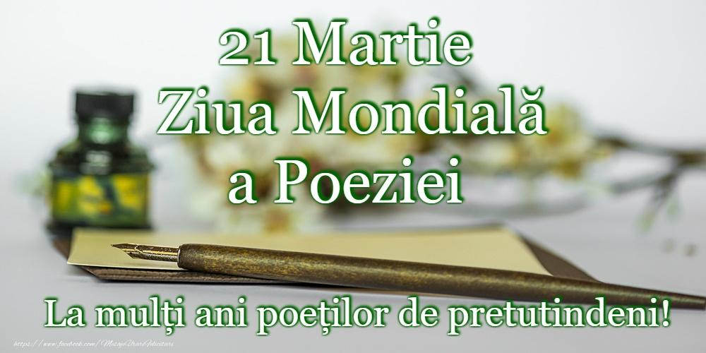 Felicitari de Ziua Poeziei - 21 Martie - Ziua Internațională a Poeziei