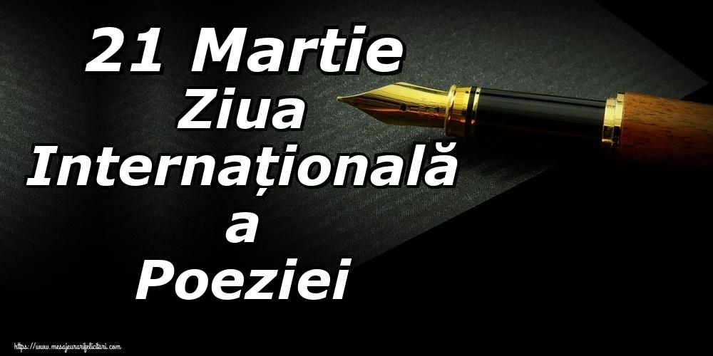 Felicitari de Ziua Poeziei - 21 Martie Ziua Internațională a Poeziei