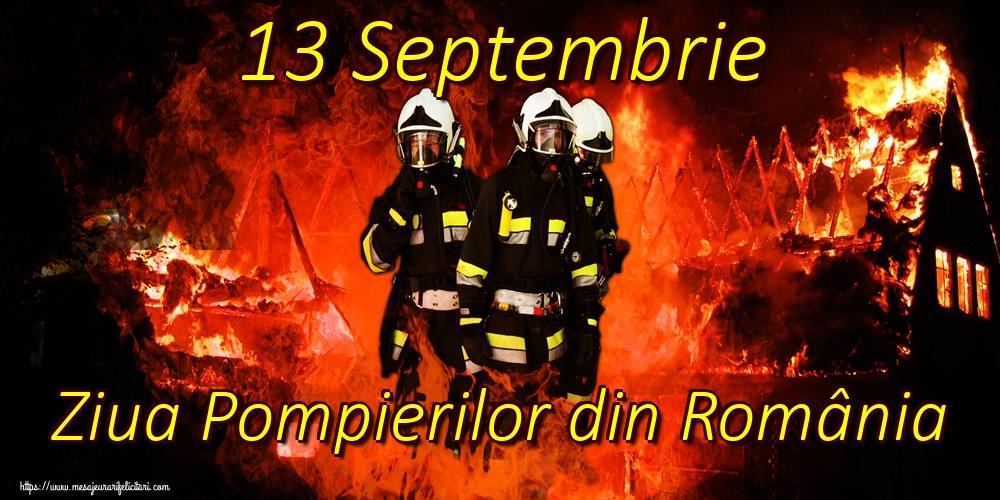 Ziua Pompierilor 13 Septembrie Ziua Pompierilor din România