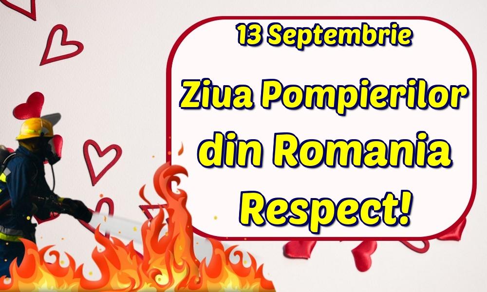 Felicitari de Ziua Pompierilor - 13 Septembrie Ziua Pompierilor din Romania Respect! - mesajeurarifelicitari.com