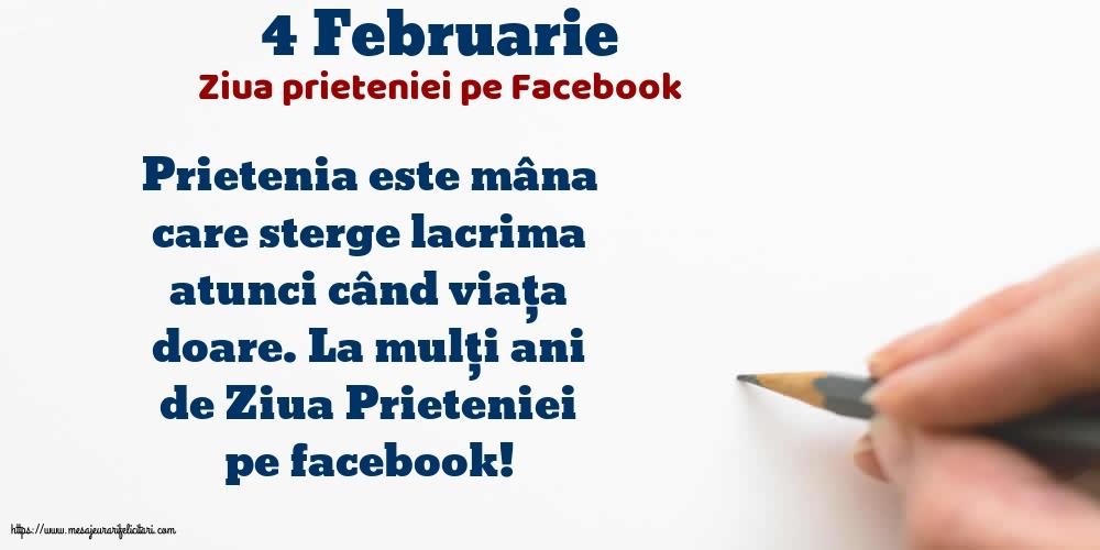 Felicitari de Ziua Prieteniei - 4 Februarie - Ziua prieteniei pe Facebook
