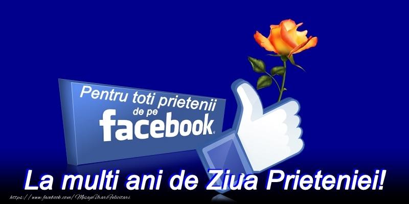 Urari De La Multi Ani >> Felicitari de Ziua Prieteniei - La multi ani de ziua prieteniei facebook ...